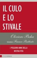 """Oliviero Beha - """"Il culo e lo stivale"""""""