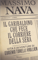 """Si presenta """"Il garibaldino che fece il Corriere della Sera"""""""