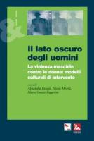 """Alessandra Bozzoli, Maria Merelli e Maria Grazia Ruggerini - """"Il lato oscuro degli uomini"""""""