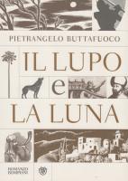 """Pietrangelo Buttafuoco - """"Il lupo e la Luna"""""""