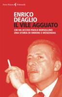 """Enrico Deaglio - """"Il vile agguato"""""""
