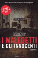 """Francesco Viviano e Alessandra Ziniti - """"I maledetti e gli innocenti"""""""