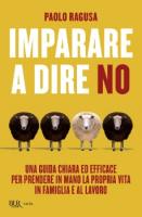 """Paolo Ragusa - """"Imparare a dire no"""""""