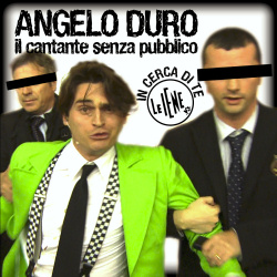 "Angelo Duro - ""In cerca di te"""