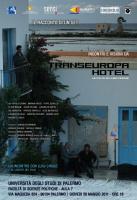 """""""Incontri e visioni da Transeuropa Hotel"""""""
