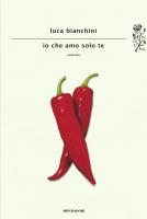 "Luca Bianchini - ""Io che amo solo te"""