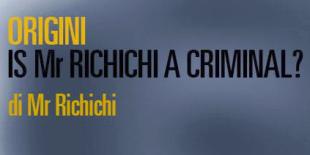 """Is Mr Richichi a criminal"""