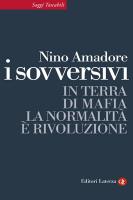 "Nino Amadore - ""I sovversivi"""