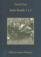 """Davide Enia - """"Italia-Brasile 3 a 2"""""""