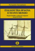 """Fernando Ciaramitaro - """"Italiani tra Spagna e Nuovo Mondo"""""""
