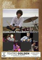 "Gianluca Pellerito Quintet al Teatro Golden per ""Jazz my way"""