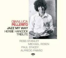 """Gianluca Pellerito - """"Jazz my way"""""""