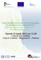 """""""L'Electronic Town Meeting di Palermo: da Brancaccio a Borgonuovo - Esperienze e testimonianze dell'Electronic Town Meeting di Brancaccio"""""""