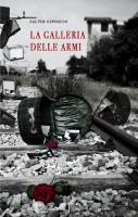 """Salvio Esposito - """"La Galleria delle armi"""""""