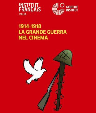 """""""La Grande Guerra nel cinema"""""""