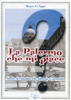 """Mauro Li Vigni - """"La Palermo che mi piace"""""""