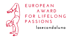 """LaSecondaLuna - European Award for Lifelong Passions"""