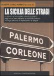 """""""La Sicilia delle stragi"""""""