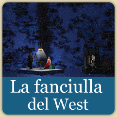 """La fanciulla del West"""