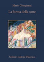 """Mario Giorgianni - """"La forma della sorte"""""""