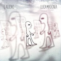 """Luca Madonia - """"L'alieno"""""""