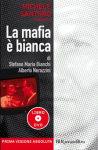 """La mafia è bianca"""