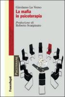 """Girolamo Lo Verso - """"La mafia in psicoterapia"""""""