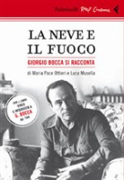 """Maria Pace Ottieri e Luca Masella - """"La neve e il sole"""""""