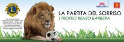 """La partita del sorriso - I° trofeo Renzo Barbera"""