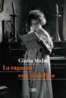 """Giulia Mafai - """"La ragazza con il violino"""""""