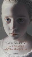 """Dacia Maraini - """"La ragazza di via Maqueda"""""""
