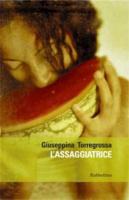 "Giuseppina Torregrossa - ""L'assaggiatrice"""