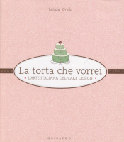 """Letizia Grella - """"La torta che vorrei"""""""