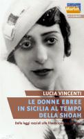 """Lucia Vincenti - """"Le donne ebree in Sicilia al tempo della Shoah"""""""