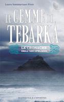 """Laura Sammartano Fèvre - """"Le gemme di Tebarka"""""""