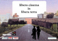 """Libero cinema in libera terra"""