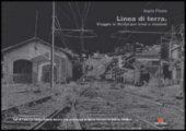 Linea di terra. Viaggio in Sicilia per treni e stazioni