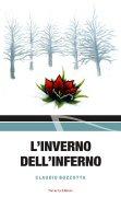"""Claudio Bozzotta - """"L'inverno dell'inferno"""""""