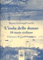 """Maria Giovanna Carella - """"L'isola delle donne"""""""