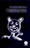 """Elena Invernizzi e Stefano Paolocci - """"L'orsacchiotto con le batterie"""""""