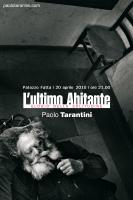 """Inaugura """"L'ultimo Abitante"""" a Palazzo Fatta"""