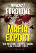 """Si presenta """"Mafia export"""" nell'Atelier del Nuovo Montevergini"""