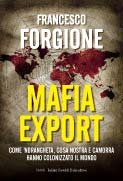 "Francesco Forgione - ""Mafia export"""