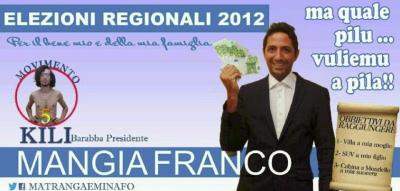 Mangia Franco, un politico onesto
