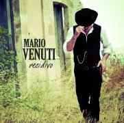"Mario Venuti - ""Recidivo"""