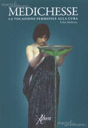 "Erika Maderna - ""Medichesse"""
