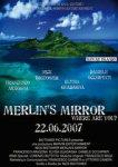 """""""Merlin's mirror"""""""