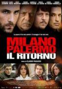 """""""Milano Palermo: il ritorno"""""""