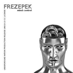 """FREZEPEK - """"Mind control"""""""