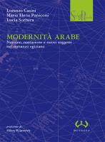 """Lorenzo Casini, Maria Elena Paniconi e Lucia Sorbera - """"Modernità arabe"""""""